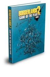 Borderlands 2 Game of the Year Edition Strategy Guide de BradyGames