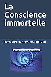 La Conscience immortelle d'Olivier CHAMBON Marie Odile RIFFARD