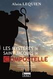 Les mystères des chemins de Saint-Jacques-de-Compostelle