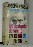 Les instants de vérité. témoin parmi les hommes - 6 . - Editions Del Duca / Plon.