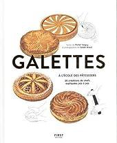 Galettes - À l'école des pâtissiers de Michel TANGUY