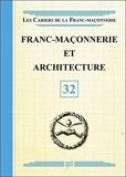 Franc-maçonnerie et architecture - Livret 32