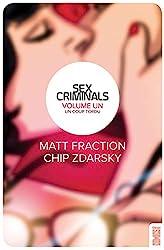 Sex Criminals - Tome 01 - Un coup tordu de Matt Fraction