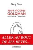 Jean-Jacques Goldman - Faiseur de chansons