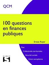 100 Questions En Finances Publiques - 1ère Édition d'Erwan Royer