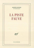 La piste fauve by Joseph Kessel(1988-12-28) - Gallimard - 01/01/1988