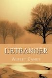 L'Etranger (French Edition) - CreateSpace Independent Publishing Platform - 06/03/2016