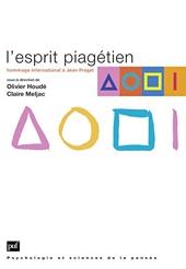 L' esprit piagétien - Hommage international à Jean Piaget d'Olivier Houdé