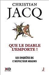 Les Enquêtes De L'inspecteur Higgins Tome 37 - Que Le Diable L'emporte ! de Christian Jacq