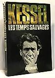 Les Temps Sauvages - Paris, Editions Gallimard, 1975. In-8° broché, 192 pages
