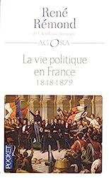 La vie politique en France - Tome 2 1848-1879 Tome 2 de RENE REMOND