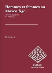 Hommes et femmes au Moyen Âge - Histoire du genre XIIe-XVe siècle de Didier Lett