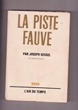 La piste fauve. - N. R. F., l'Air du Temps, 1954