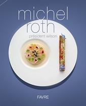 Président Wilson de Michel Roth