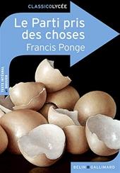 Le Parti pris des choses de Francis Ponge