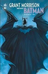 Grant Morrison présente Batman INTEGRALE - Tome 1 de Morrison Grant