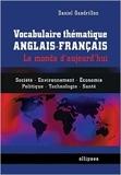 Vocabulaire Thématique Anglais-Français - Le Monde d'Aujourd'hui de Daniel Gandrillon ( 9 mars 2006 ) - Ellipses Marketing (9 mars 2006)