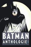 Batman - Anthologie - 20 récits légendaires du Chevalier Noir