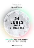 24 Lunes Pour S'Incarner - Mon carnet pour vivre en phase avec les cycles lunaires