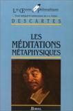 Les méditations métaphysiques - Bordas - 01/03/1993