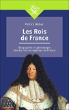 Les Rois de France - Biographie et généalogie de 80 rois et régentes de France