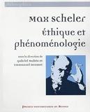 Max Scheler - Ethique et phénoménologie