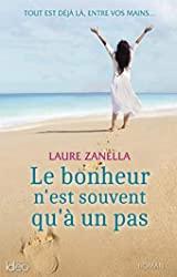 Le bonheur n'est souvent qu'à un pas de Laure Zanella