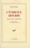 L'évidence absurde - Essais et notes 1