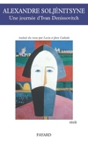Une journée d'Ivan Denissovitch - Fayard - 28/03/2007