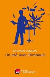 Un été avec Rimbaud de Sylvain Tesson