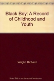 Black Boy - A Record of Childhood and Youth - Harpercollins - 01/11/1969