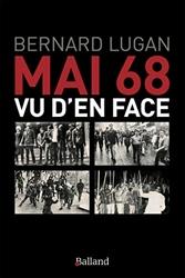 Mai 68 vu d'en face de Bernard Lugan