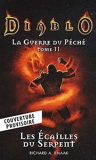 Diablo - La guerre du péché T02 - Les écailles du serpent (Nouvelle édition)