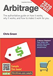 Arbitrage - The authoritative guide on how it works, why it works, and how it can work for you de Chris Green