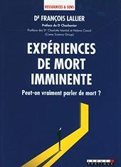 Expériences de mort imminente de François Lallier