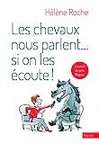 Les chevaux nous parlent…si on les écoute ! - Format Kindle - 14,99 €