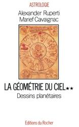 La géométrie du ciel - Tome 2, Dessins planétaires de Marief Cavaignac