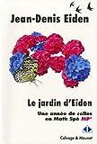 Le jardin d'Eiden - Une année de colles en Math Spé MP
