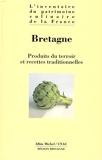 Bretagne - Produits du terroir et recettes traditionnelles