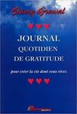 Journal quotidien de gratitude pour créer la vie dont vous rêvez