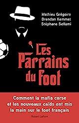 Les Parrains du foot de Mathieu GRÉGOIRE