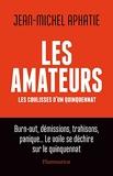 Les Amateurs - Les coulisses d'un quinquennat