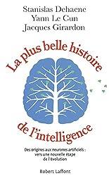 La Plus Belle Histoire de l'intelligence de Stanislas DEHAENE