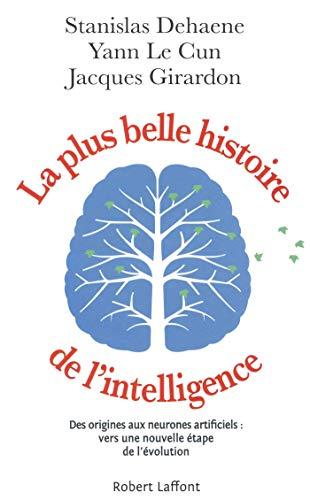 La Plus Belle Histoire de l'intelligence