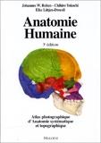 Anatomie humaine - Atlas photographique de l'anatomie systématique et topographique : 1111 illustrations dont 947 en couleurs- 3eme edition