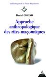 Approche anthropologique des rites maçonniques