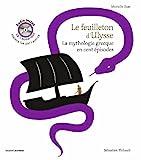 Le feuilleton d'Ulysse audio - La mythologie grecque en cent épisodes
