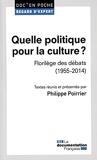 Quelle politique pour la culture ?