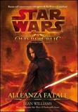 Star wars the old republic. Allenza fatale - Multiplayer Edizioni - 01/07/2011