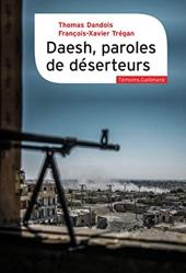 Daesh, paroles de déserteurs de Thomas Dandois